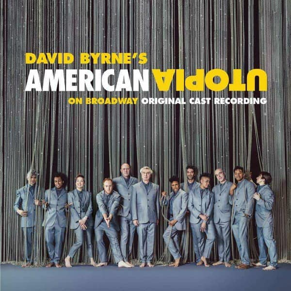 American Utopia on Broadway (Original Cast Recording Live) by David Byrne
