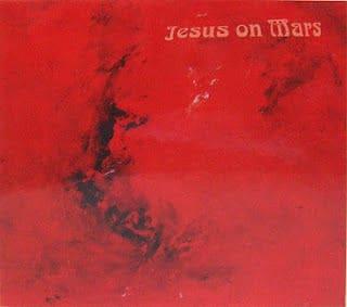 Jesus On Mars by Jesus on Mars