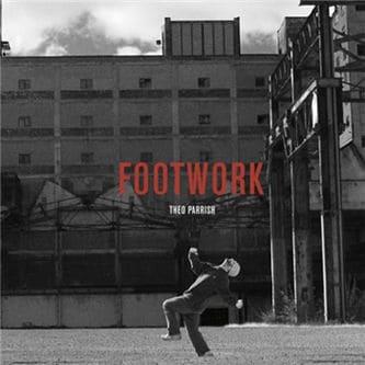Footwork / Tympanic Warfare by Theo Parrish