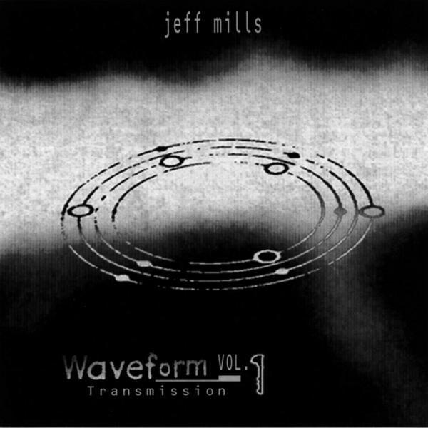 Waveform Transmissions Vol. 1 by Jeff Mills