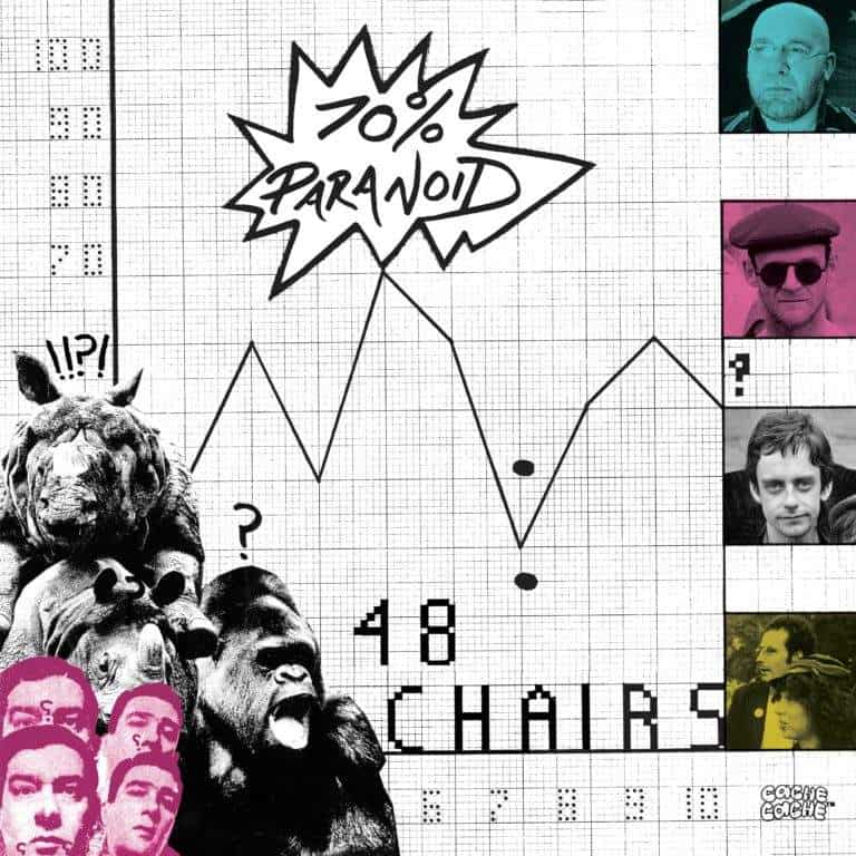 70% Paranoid by 48 Chairs