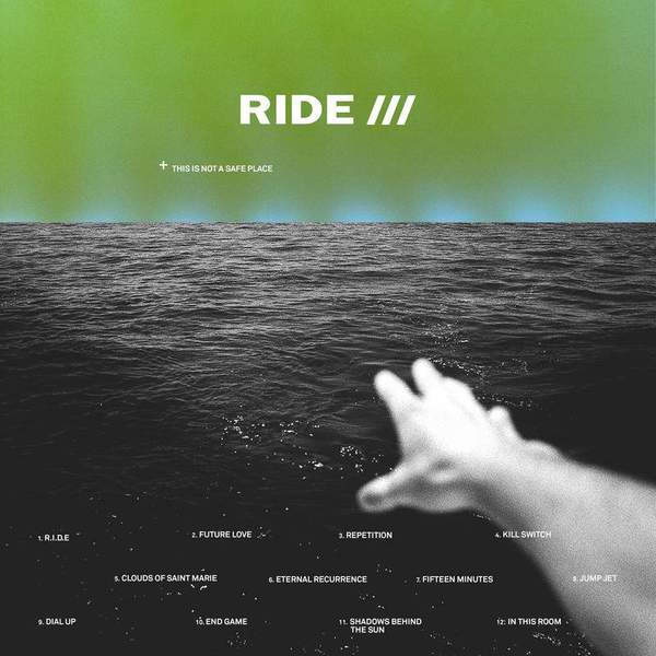This Is Not A Safe Place by Ride