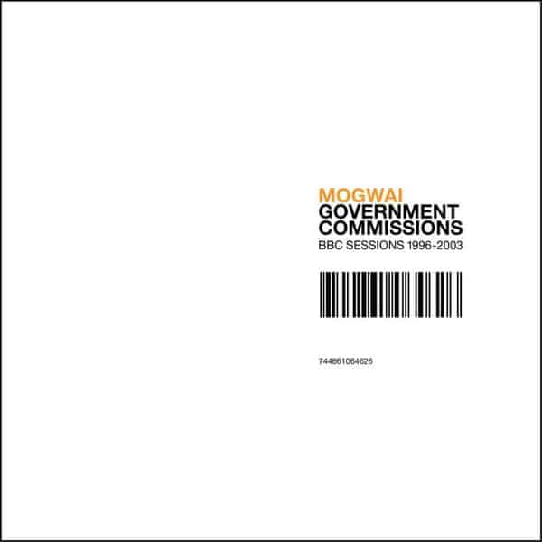Government Commissions (BBC Sessions 1996-2003) by Mogwai