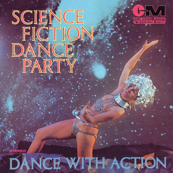 Science Fiction Dance Party: Dance With Action by The Science Fiction Corporation