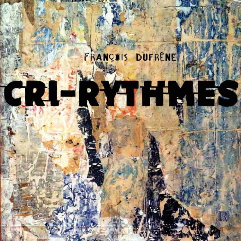 Cri-Rythmes by François Dufrêne