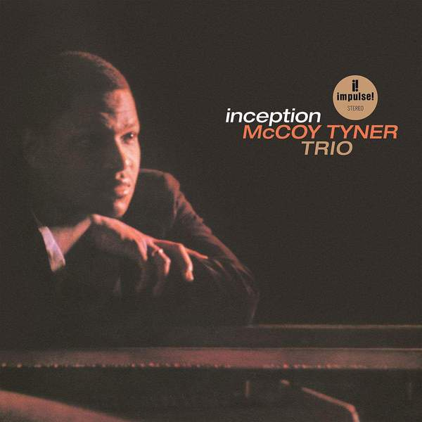 Inception by McCoy Tyner Trio