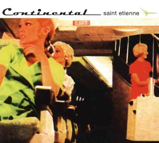 Continental by Saint Etienne