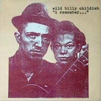 I Remember... by Wild Billy Childish