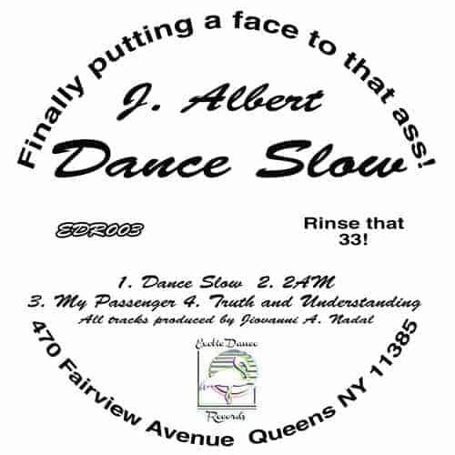 Dance Slow by J. Albert