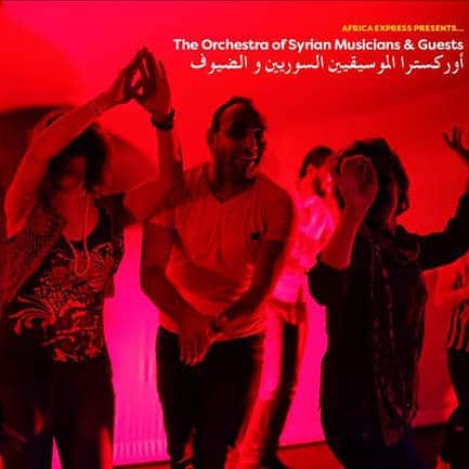 Africa Express presents... The Orchestra of Syrian Musicians & Guests by Various