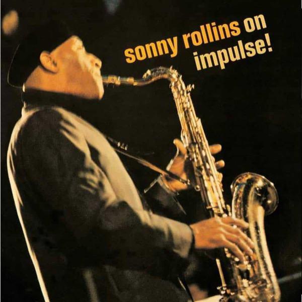 Sonny Rollins - On Impulse! by Sonny Rollins