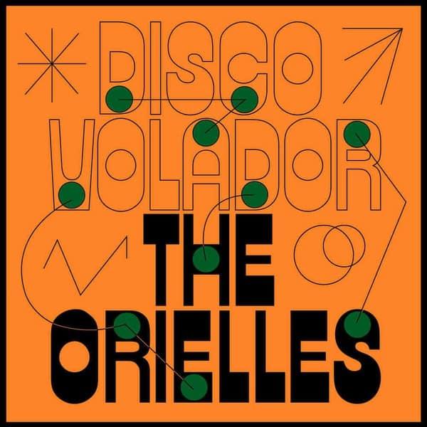 Disco Volador by The Orielles