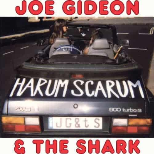 Harum Scarum by Joe Gideon and The Shark