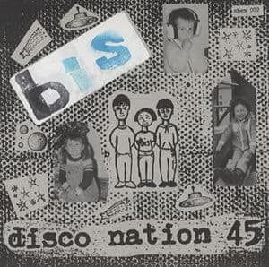 Disco Nation 45 EP by bis