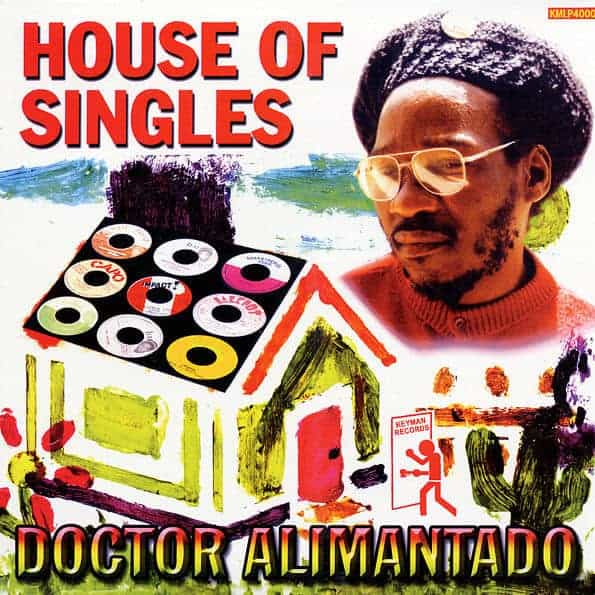 House of Singles by Dr. Alimantado