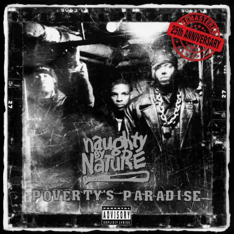 Poverty's Paradise (25th Anniversary) by Naughty By Nature