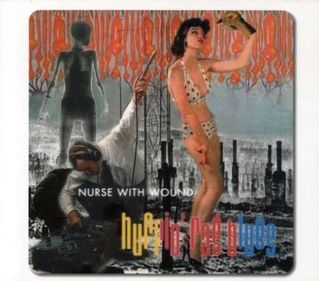 Huffin' Rag Blues by Nurse With Wound