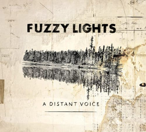 A Distant Voice by Fuzzy Lights