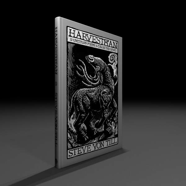 Harvestman : 23 Untitled Poems & Collected Lyrics by Steve Von Till