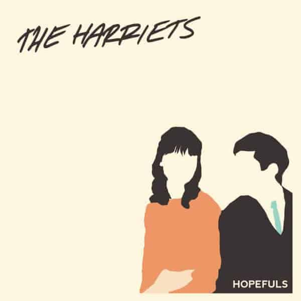 Hopefuls by The Harriets