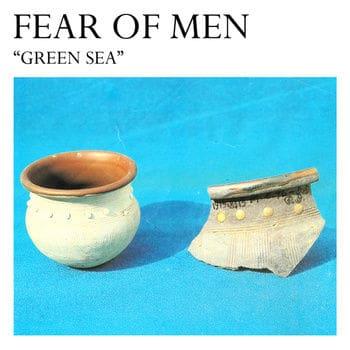 Green Sea by Fear of Men