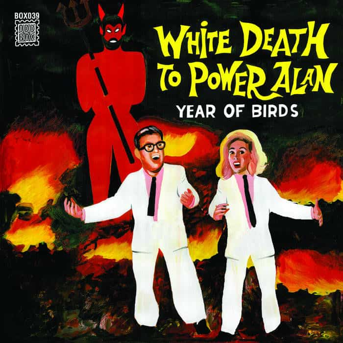 White Death To Power Alan by Year Of Birds