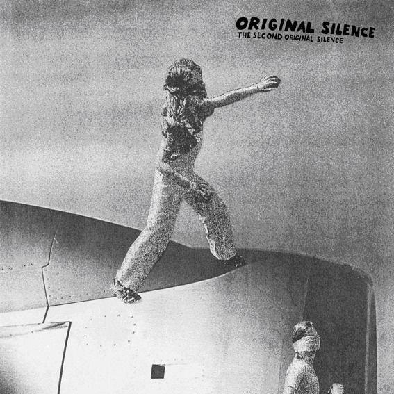 The Second Original Silence by Original Silence