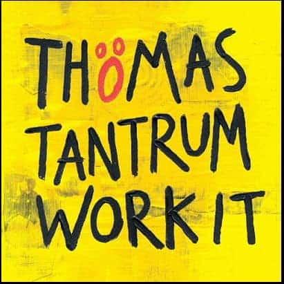 Work It by Thomas Tantrum