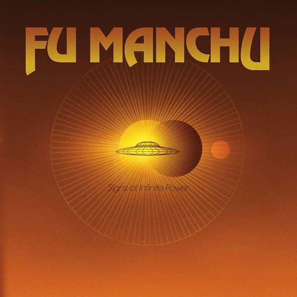 Signs Of Infinite Power by Fu Manchu