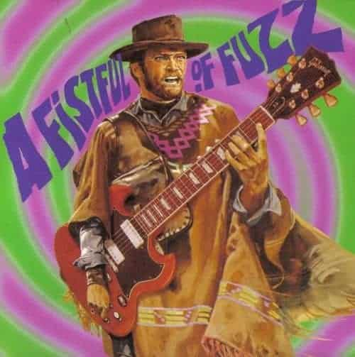 A Fistful Of Fuzz by Various