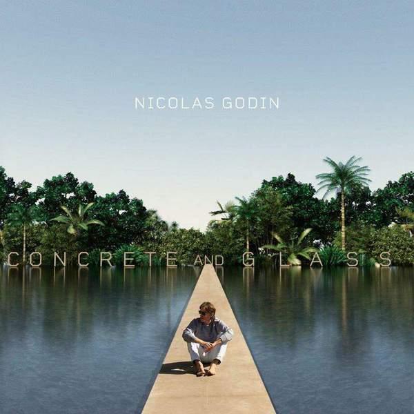 Concrete and Glass by Nicolas Godin