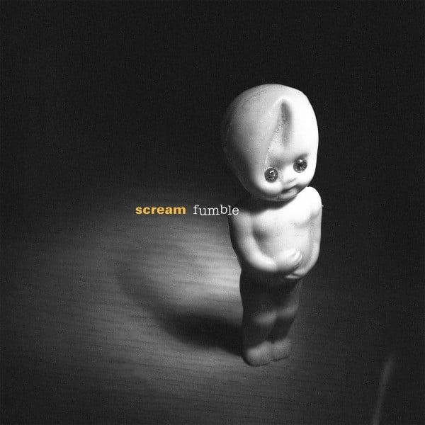 Fumble by Scream