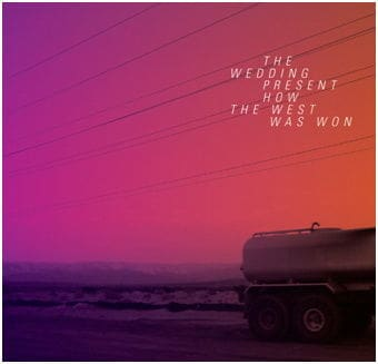 How The West Was Won by The Wedding Present