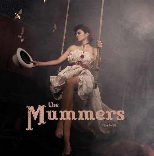Tale to Tell by The Mummers