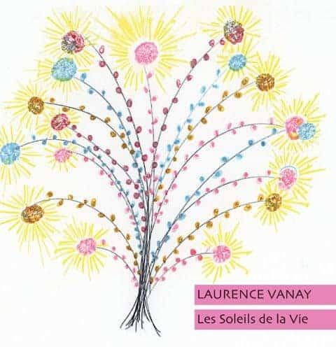 Les Soleile De La Vie by Laurence Vanay