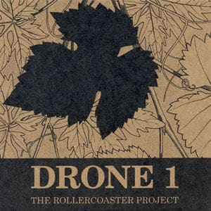 Drone 1 by The Rollercoaster Project