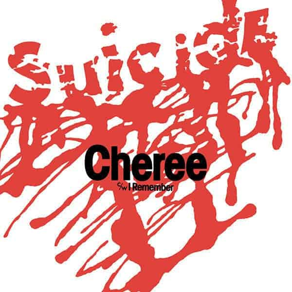 Cheree by Suicide