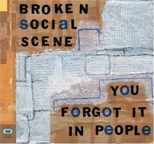 You Forgot It In People by Broken Social Scene