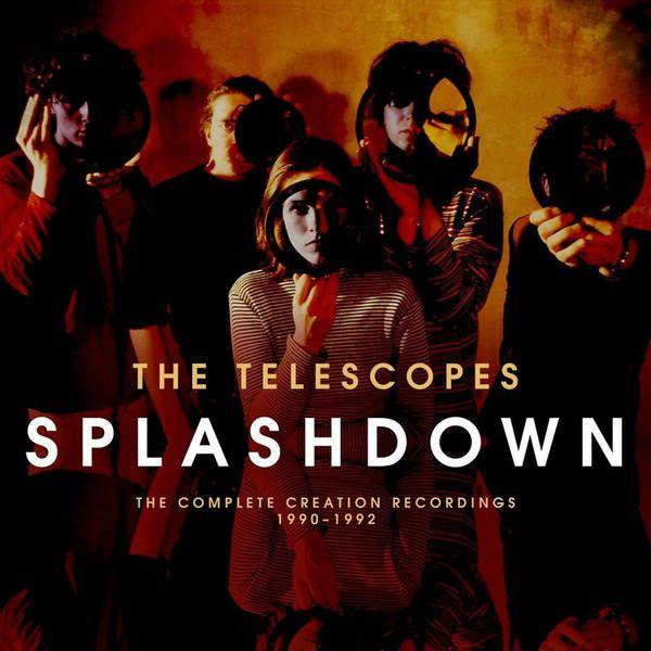Splashdown: The Complete Recordings 1990-1992 by The Telescopes
