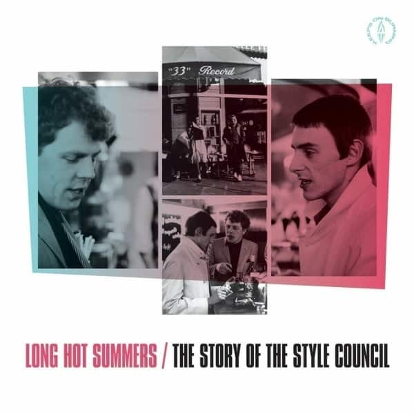 Long Hot Summers: The Story Of The Style Council by The Style Council