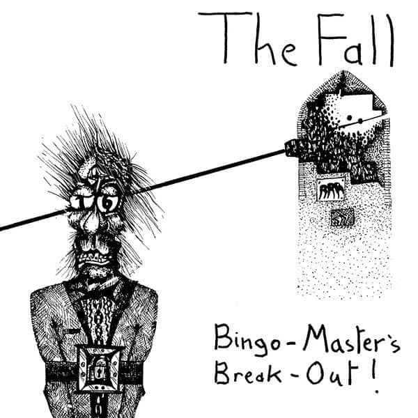 Bingo-Master's Break-Out by The Fall