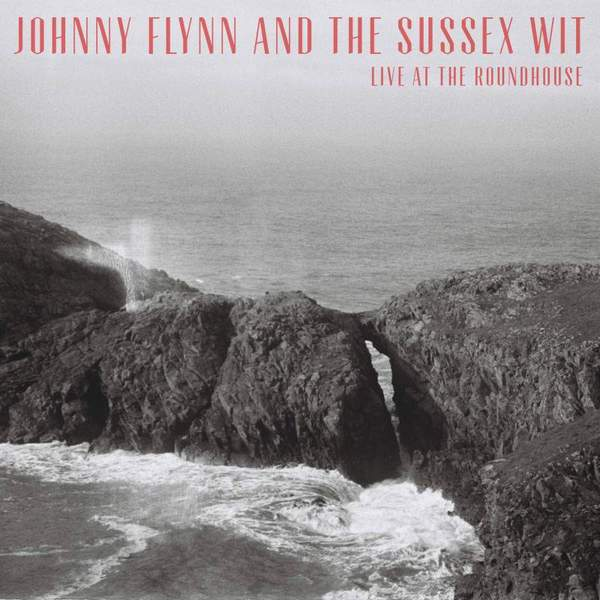 Live at the Roundhouse by Johnny Flynn and the Sussex Wit