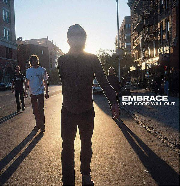 The Good Will Out by Embrace