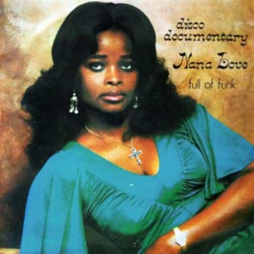 Disco Documentary – Full Of Funk by Nana Love