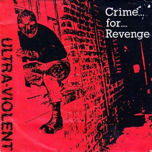 Crime For Revenge by Ultra Violent