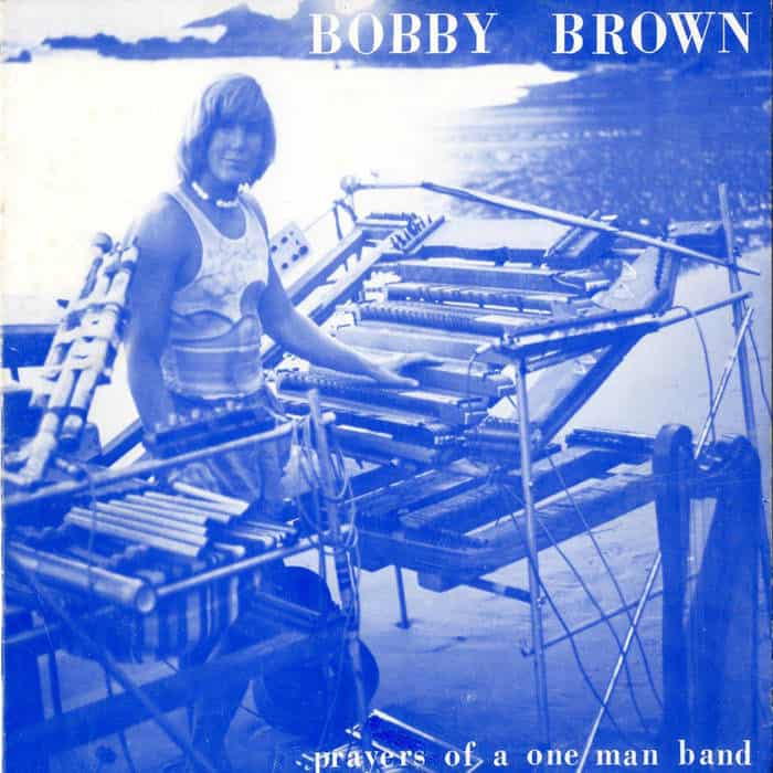 Prayers Of A One Man Band by Bobby Brown