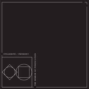 Split by Prurient/ Stillbirth