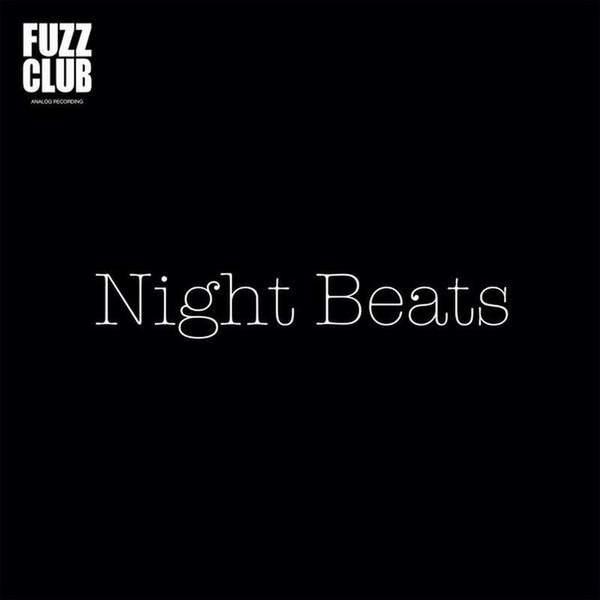 Fuzz Club Session by Night Beats