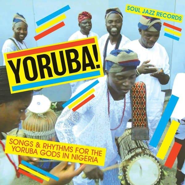 Yoruba! Songs & Rhythms For The Yoruba Gods In Nigeria by Konkere Beats