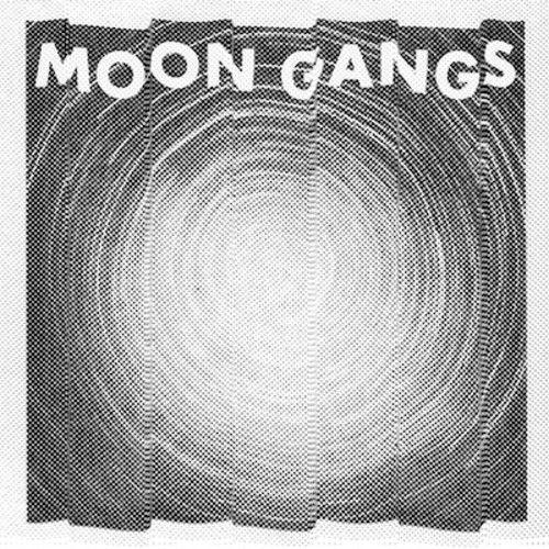 Moon Gangs by Moon Gangs